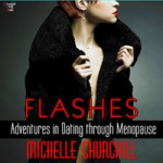Flashes- Romance/Erotica by Michelle Churchill Narrated by Bobbin Beam